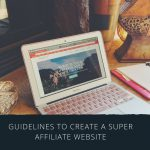 Creating A Super Affiliate Marketing Website...