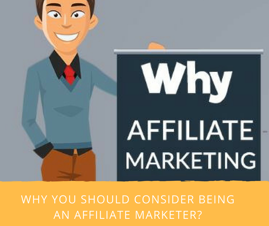 Why Be An Affiliate Marketer?