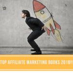 Here Are Some Of My Top Affiliate Marketing Books in 2018