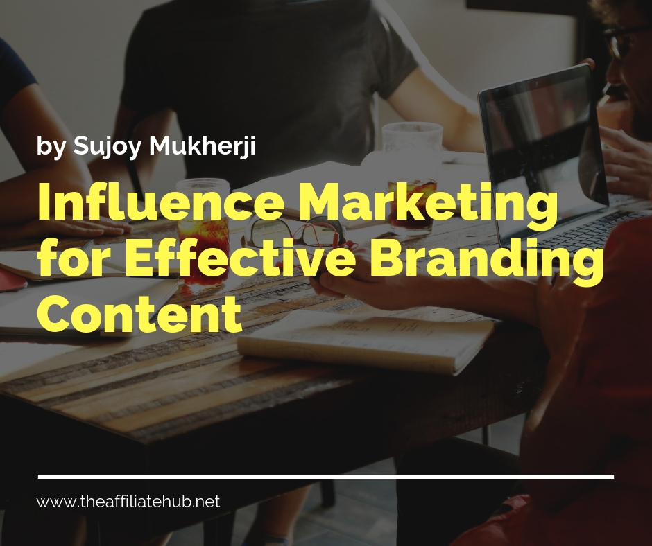 Influencer Marketing for Effective Branding Content