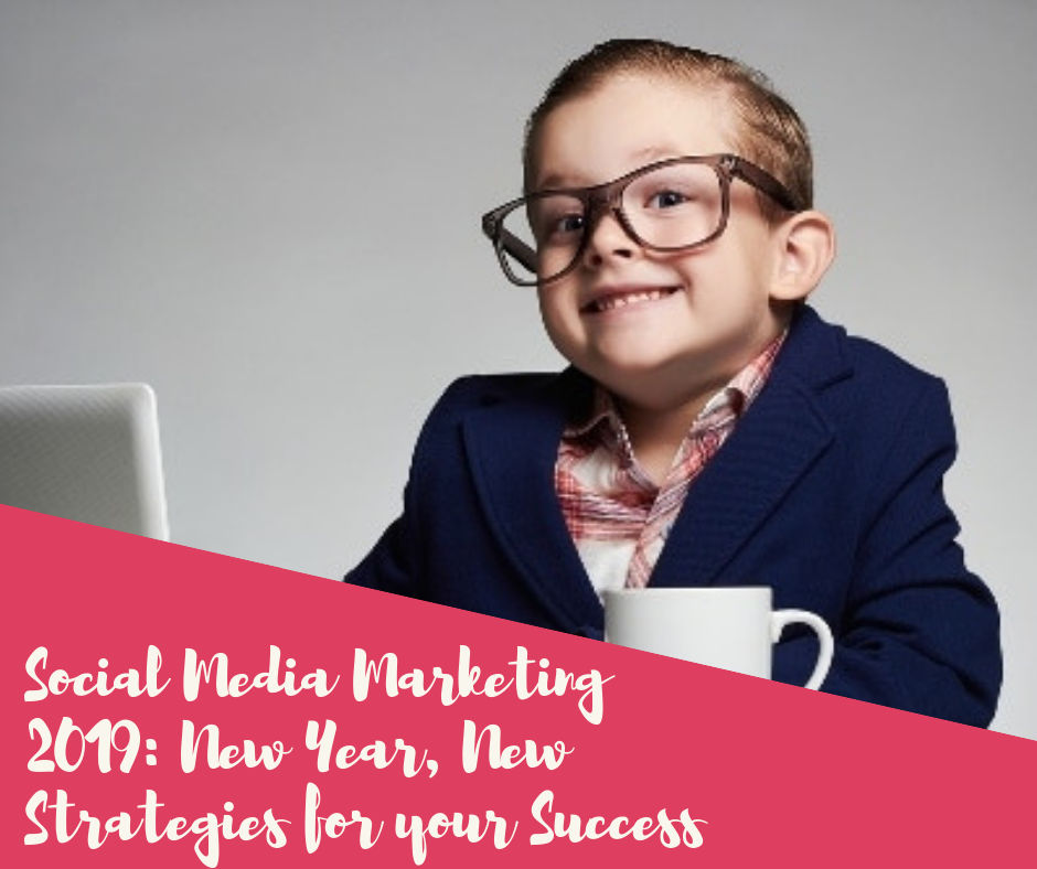 post64 - Social Media Marketing 2019 (New Year, New Strategies for Your Success)