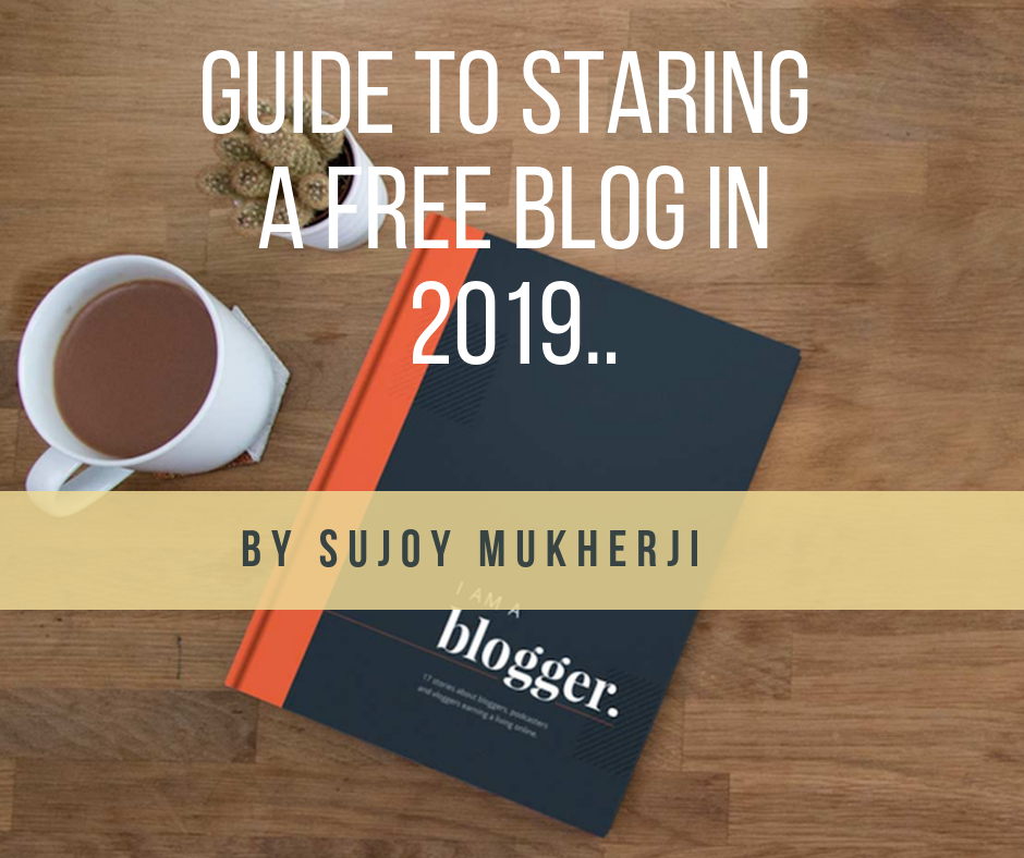 Guide to Starting a Free Blog in 2019