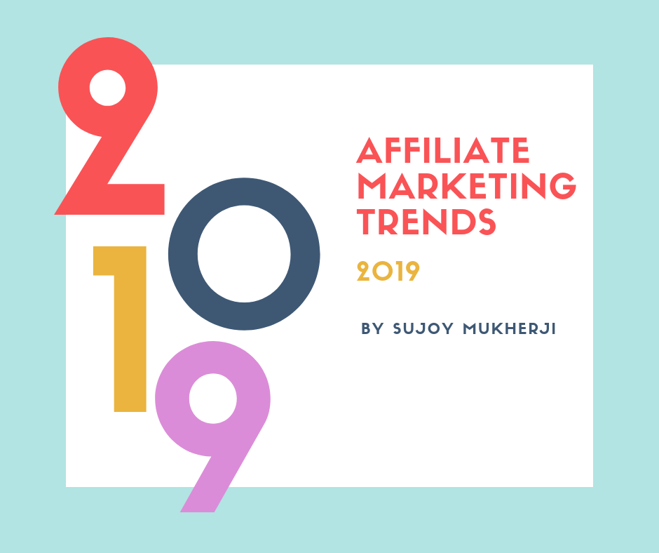 Top Affiliate Marketing Trends to Check Out in 2019