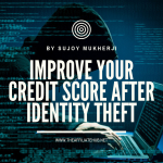 improve your credit score after identity theft