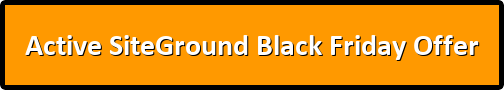 button active siteground black friday offer - SiteGround Black Friday 2019 (Special 75% Discount Off Hosting)